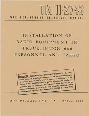tm 11 2743 installation of radio equipment in truck 1 1 2 ton 6 x6 rh portrayalpress com WJR III Technical Manual Technical Document Example